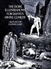 The Doré Illustrations for Dante s Divine Comedy