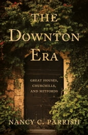 The Downton Era