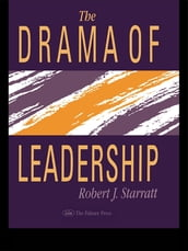 The Drama Of Leadership