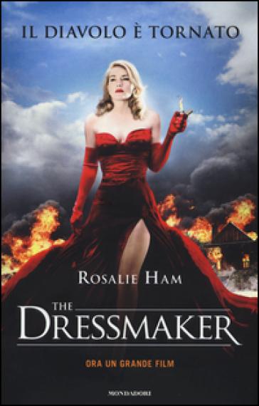 The Dressmaker - Rosalie Ham | Kritjur.org