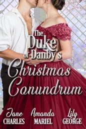The Duke of Danby s Christmas Conundrum