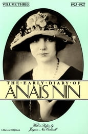 The Early Diary of Anaïs Nin, 1923-1927