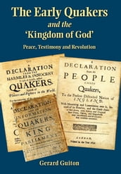 The Early Quakers and the  Kingdom of God