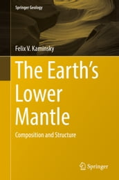 The Earth s Lower Mantle