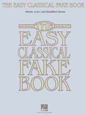 The Easy Classical Fake Book (Songbook)