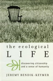The Ecological Life