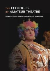 The Ecologies of Amateur Theatre