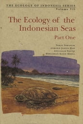 The Ecology of the Indonesian Seas Part One
