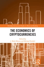 The Economics of Cryptocurrencies