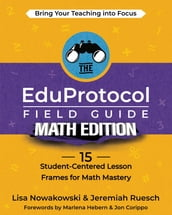 The EduProtocol Field Guide Math Edition