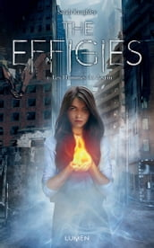 The Effigies - tome 1 Les Flammes du destin