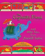 The Elephant s Friend and Other Tales from Ancient India