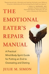 The Emotional Eater s Repair Manual