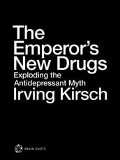 The Emperor s New Drugs Brain Shot