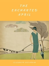 The Enchanted April (Illustrated)
