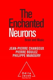 The Enchanted Neurons