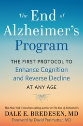 The End of Alzheimer s Program