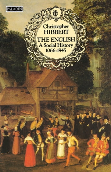The English: A Social History, 1066-1945 (Text Only)