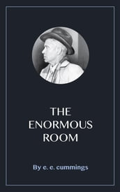 The Enormous Room