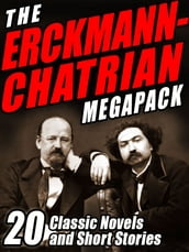 The Erckmann-Chatrian MEGAPACK ®
