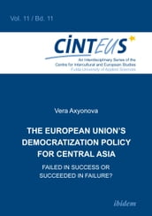 The European Union s Democratization Policy for Central Asia
