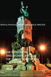 The Evolution and Significance of the Cuban Revolution