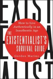 The Existentialist s Survival Guide