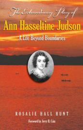 The Extraordinary Story of Ann Hasseltina Judson