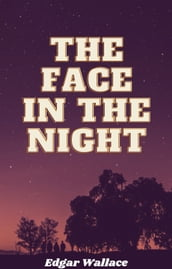 The Face in the Night