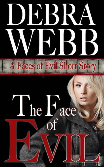 The Face of Evil: A Faces of Evil Short Story