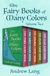 The Fairy Books of Many Colors Volume Two