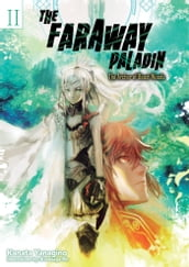 The Faraway Paladin: Volume 2