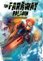 The Faraway Paladin: Volume 4