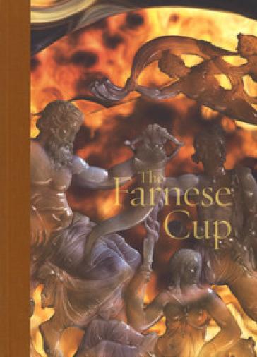The Farnese cup - Valeria Sampaolo  