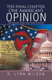 The Final Chapter One American s Opinion