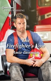 The Firefighter s Vow