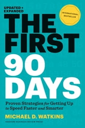 The First 90 Days, Updated and Expanded
