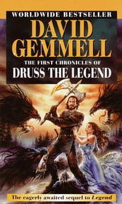 The First Chronicles of Druss the Legend