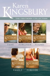 The Firstborn Collection: Fame / Forgiven / Found / Family / Forever