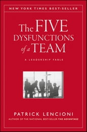 The Five Dysfunctions of a Team, Enhanced Edition