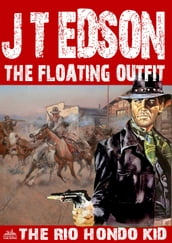 The Floating Outfit 49: The Rio Hondo Kid