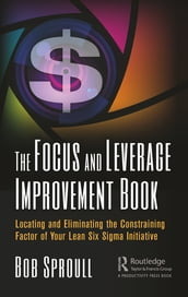 The Focus and Leverage Improvement Book