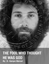 The Fool Who Thought He Was God