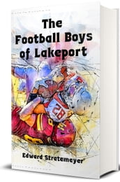 The Football Boys of Lakeport
