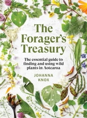 The Forager s Treasury