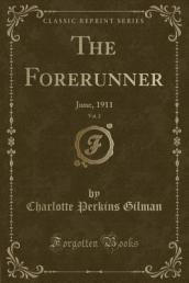 The Forerunner, Vol. 2