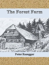 The Forest Farm