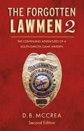 The Forgotten Lawmen Part 2