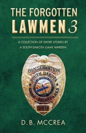 The Forgotten Lawmen Part 3