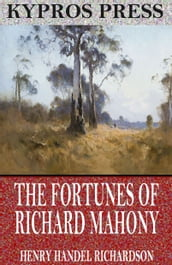 The Fortunes of Richard Mahony